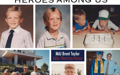 MAJ Brent Taylor – Heroes Among Us